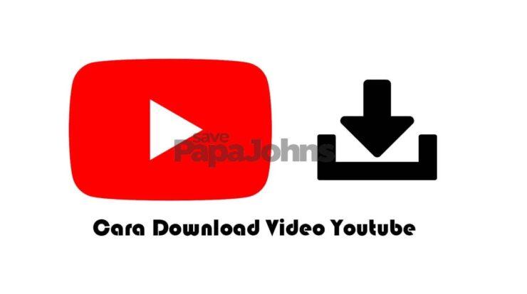 Begini Cara Download Video di Youtube, Dijamin Work 100%