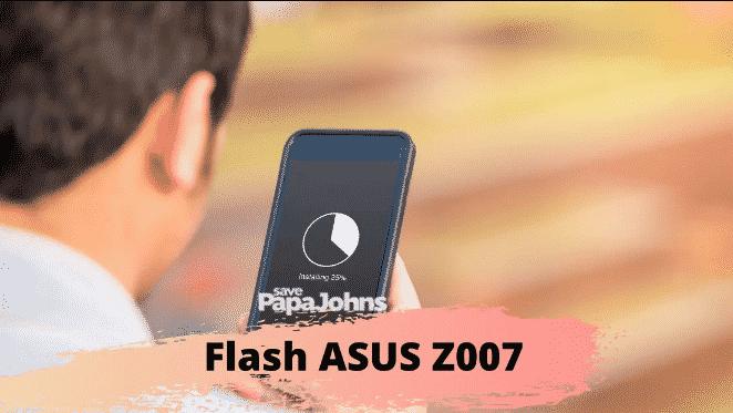 cara flash asus z007